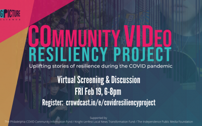 Big Picture Alliance's COmmunity VIDeo Resiliency Project Virtual Screening